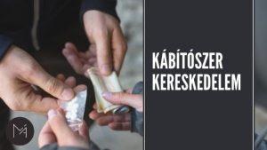 Kábítószer kereskedelem bűntette